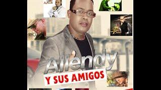 Allendy y Sus Amigos CD Album 2015 (Descargar Aqui)
