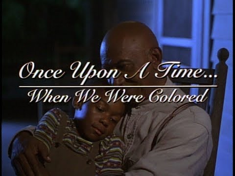 Once Upon A Time When We Were Colored 1995 Trailer Al Freeman