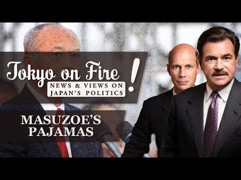 Masuzoe Used Political Budget to Buy Pajamas   Tokyo on Fire