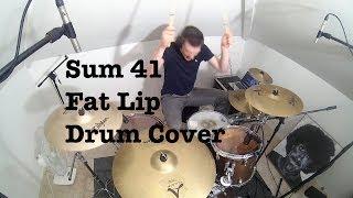 Sum 41 - Fat Lip (Drum Cover)