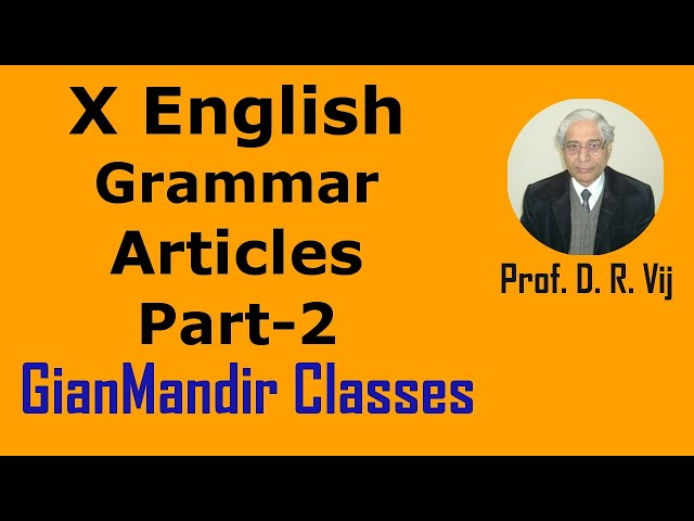 X English | Grammar | Articles Part-2 by Nandini Ma'am