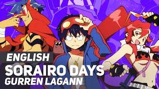 "Gurren Lagann - ""Sorairo Days"" (FULL Opening) | ENGLISH Ver | AmaLee"