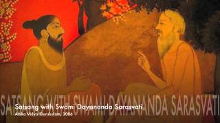 Swami Dayananda Sarasvati : Satsang