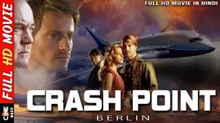Crash Point Berlin l Full Action Movie in Hindi Dubbed | Hollywood Movie l  Niclas Sedlaczek