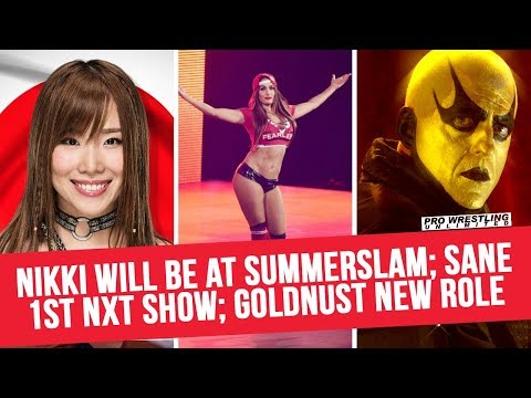 Nikki Bella Will Be At SummerSlam; Kairi Sane Cleared For NXT Event; Goldbust New Role & More