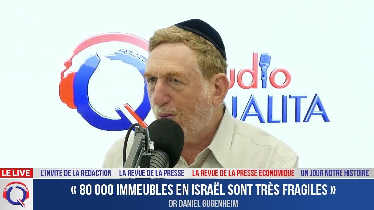 « 80 000 immeubles en Israël sont très fragiles »