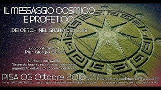 Il Messaggio cosmico e profetico dei Cerchi nel Grano 2018 - PISA