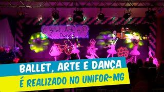 BALLET - ARTE E DANÇA É REALIZADO NO UNIFOR-MG