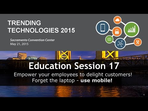 2015 TT Session 17: Using Mobile to Empower Your Employees - IBM