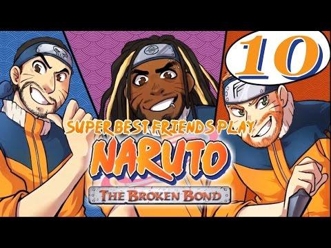 Best Friends Play Naruto: The Broken Bond (Part 10)
