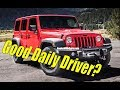 What Makes a Good Daily Driver Car?   Jeep Wrangler Unlimited as a Daily Driver