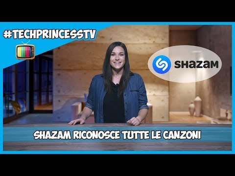 Shazam riconosce tutte le canzoni 📺 #TechPrincessTV