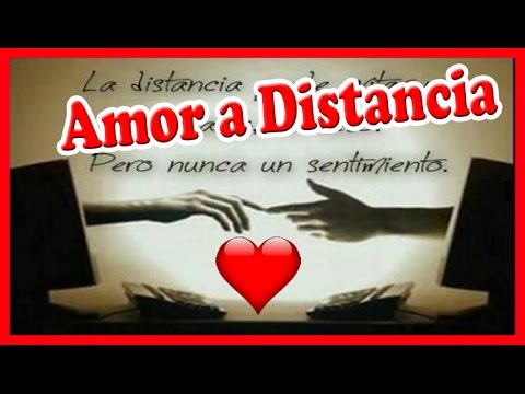 Poemas Para Mi Amor A Distancia Youtube
