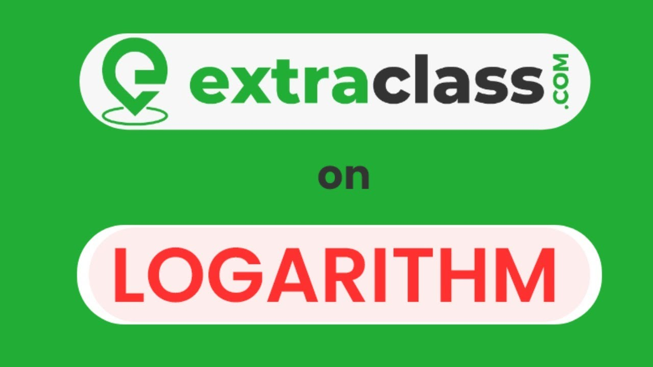 Extraclass on Logarithm | Logarithmic Properties | Functions | Graphs | Equations | LOGS | JEE/NDA