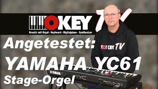OKEY TV testet: Yamaha YC61 Stage Orgel