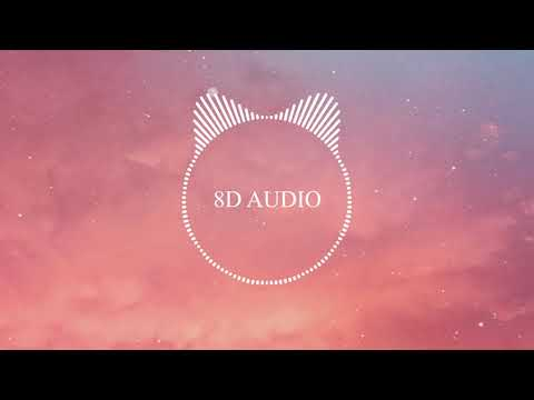 Gryffin - Bye Bye Lyrics ft.  Ivy Adara (8D AUDIO)