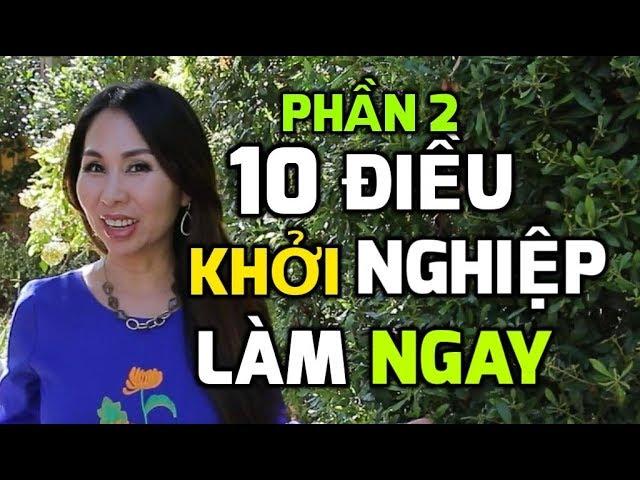 10 Điều Khởi Nghiệp Làm Ngay Phần 2 I LanBercu TV