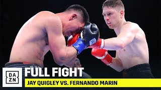 FULL FIGHT | Jay Quigley vs. Fernando Marin