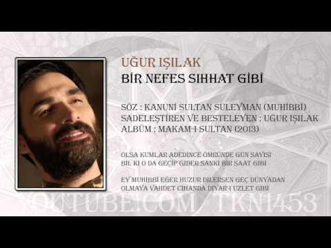 UĞUR IŞILAK - BİR NEFES SIHHAT GİBİ (2013)