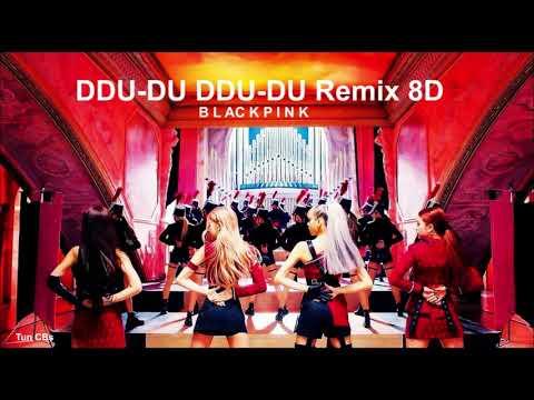 BLACKPINK (블랙핑크) - 'DDU-DU DDU-DU' (REMIX) 8D(USE HEADPHONES🎧🎧)