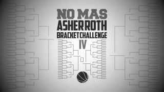 No Mas Asher Roth IV - March Madness Bracket Challenge