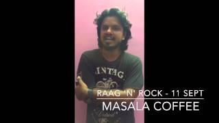 Masala Coffee Sooraj Santhosh - Raag N Rock - Indie Music Festival