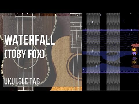 EASY Ukulele Tab: How to play Waterfall by Toby Fox