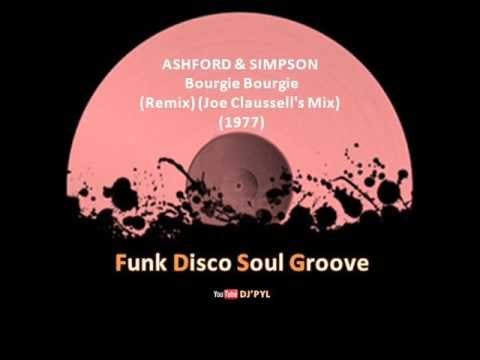 ASHFORD & SIMPSON - Bourgie Bourgie (Remix) (Joe Claussell's Mix) (1977)