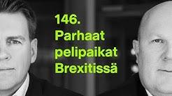 #rahapodi 146 | Parhaat pelipaikat Brexitissä