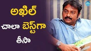 Akhil : The Best Movie I Ever Made - VV Vinayak || #KhaidiNo150 || Dialogue With Prema
