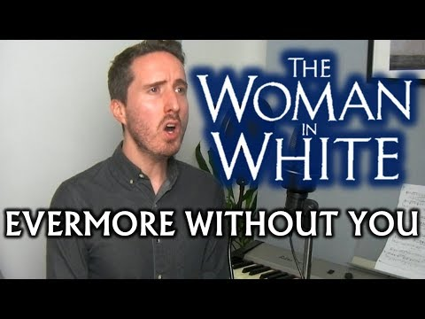 Evermore Without You (The Woman In White)