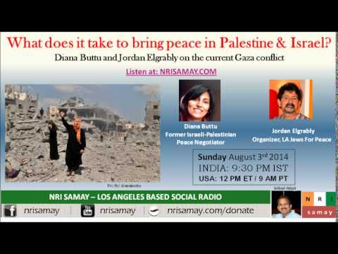 What does it take to bring peace to Gaza - Diana Buttu, Jordan Elgrably
