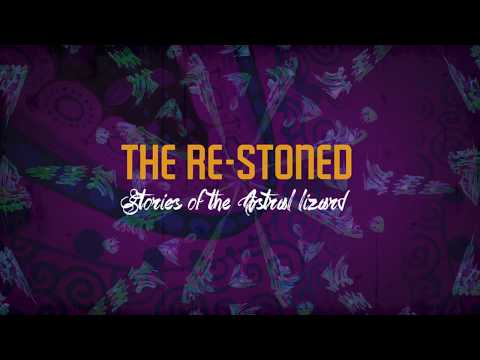 """The Re-Stoned """"Stories of the astral lizard"""" tizer"""