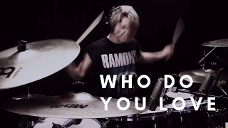 THE CHAINSMOKERS &amp 5SOS - WHO DO YOU LOVE DRUM COVER