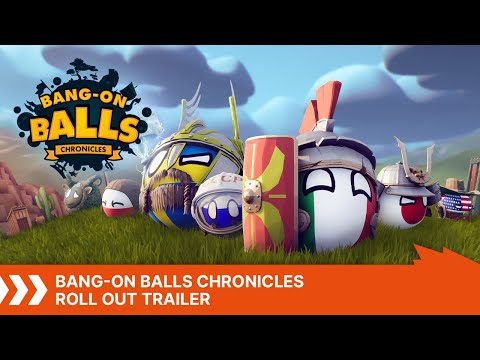 Bang-On Balls: Chronicles | Roll Out Trailer
