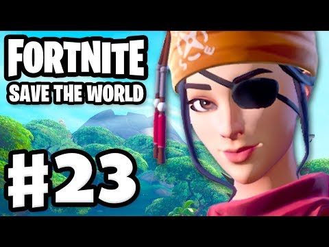 Fortnite: Save the World - Gameplay Walkthrough Part 23 - Swashbuckler Keelhaul PC