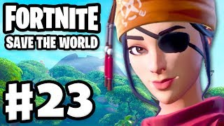Fortnite: Save the World - Gameplay Walkthrough Part 23 - Swashbuckler Keelhaul! (PC)