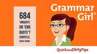 Grammar Girl 684 Unquote Or End Quote Cinco De Mayo Horse Idioms