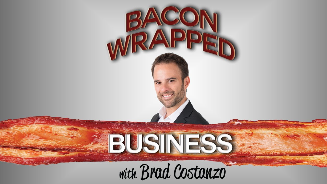 Bacon Wrapped Business With Brad Costanzo Introduction - YouTube