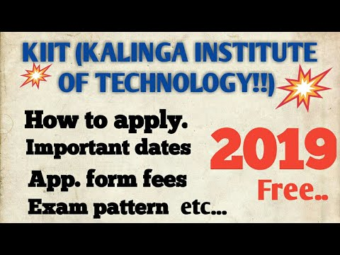HOW TO APPLY FOR KIIT(KALINGA INSTITUTE OF TECHNOLOGY)