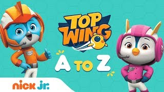 Top Wing from A to Z | Alphabet Video feat. Penny, Brody, Rod, and Swift | Nick Jr.
