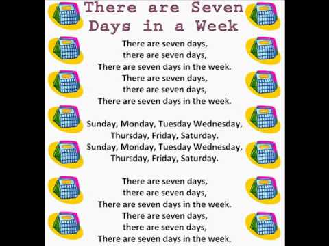 There Are Seven Days In A Week (Days Of The Week Rhymes U0026 Songs)