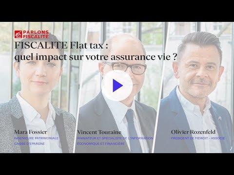FISCALITE Flat tax   quel impact sur votre assurance vie