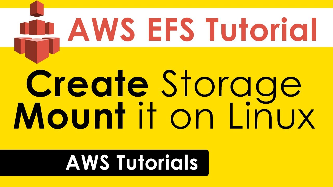 AWS EFS Tutorial: Create EFS and Mount it on Linux