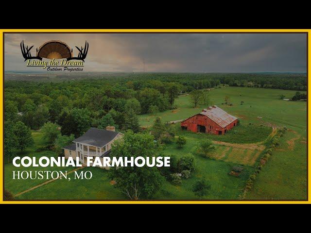 Colonial Farmhouse | Houston, Missouri
