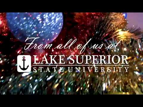 Happy Holidays From Lake Superior State University