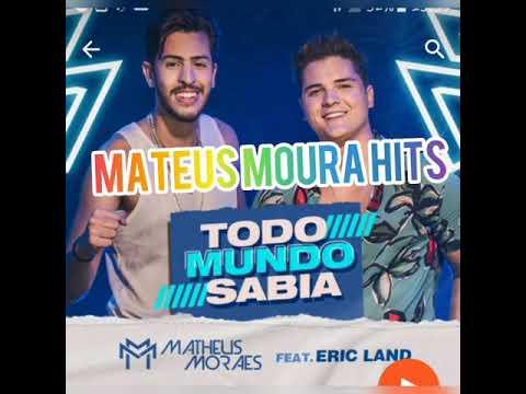 Download todo mundo sabia# Matheus morais feat: Eric land música nova repertório atualizado