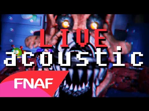 Five Nights at Freddy's 4 song (FNAF 4): The Final Chapter - Live Acoustic