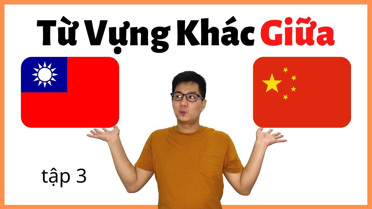 Tiếng Hoa Đài Loan và Tiếng Trung Quốc 3 (2020)