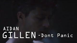 Aidan Gillen - Dont Panic